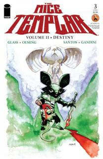 The Mice Templar - Volume II - Destiny - Issue 3
